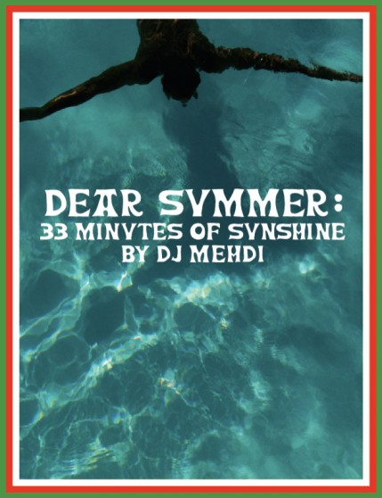 DJ Mehdi – Dear Summer Mixtape