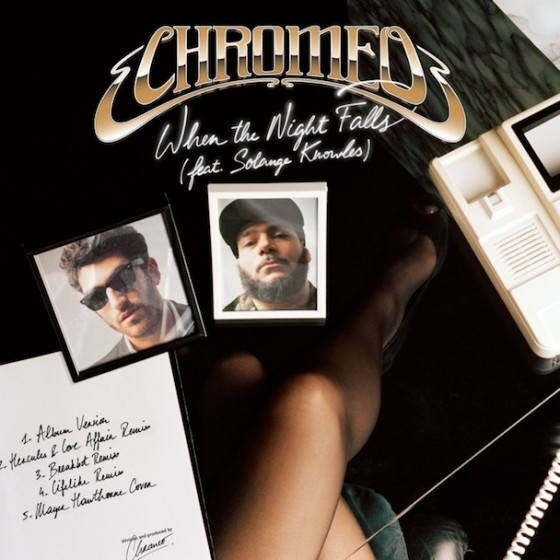 Chromeo When The Night Falls Remix