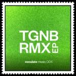 TGNB RMX EP – esoulate music