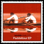 Paddeltour EP – esoulate music