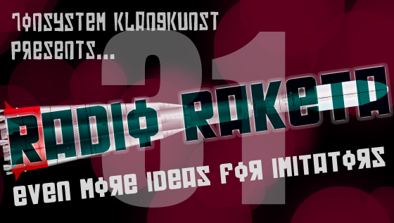 Radio Raketa – Even More Ideas For Imitators #31