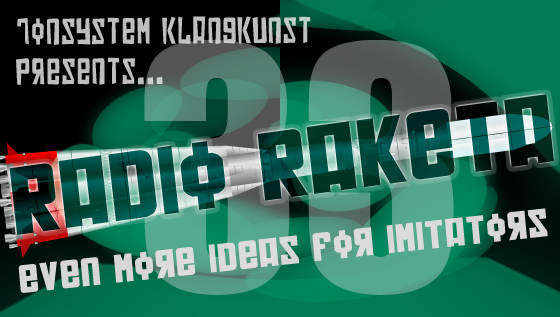Radio Raketa – Even More Ideas For Imitators #33