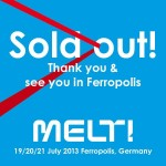 Melt! Festival 2013 Ausverkauft