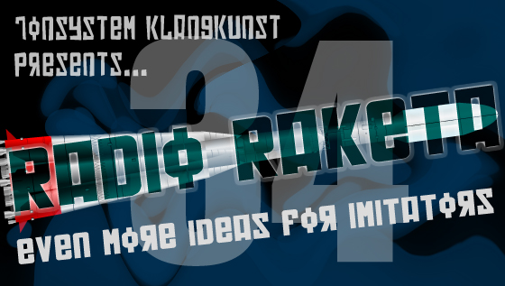 Radio Raketa – Even More Ideas For Imitators #34