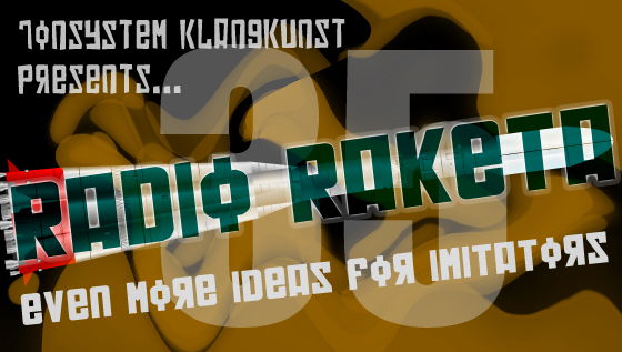 Radio Raketa – Even More Ideas For Imitators #35