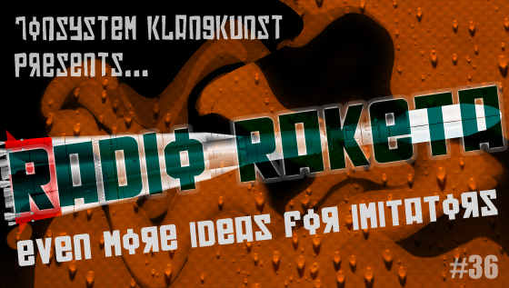 Radio Raketa – Even More Ideas For Imitators #36