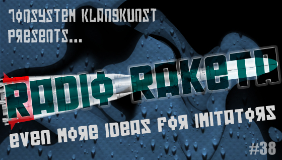 Radio Raketa – Even More Ideas For Imitators #38